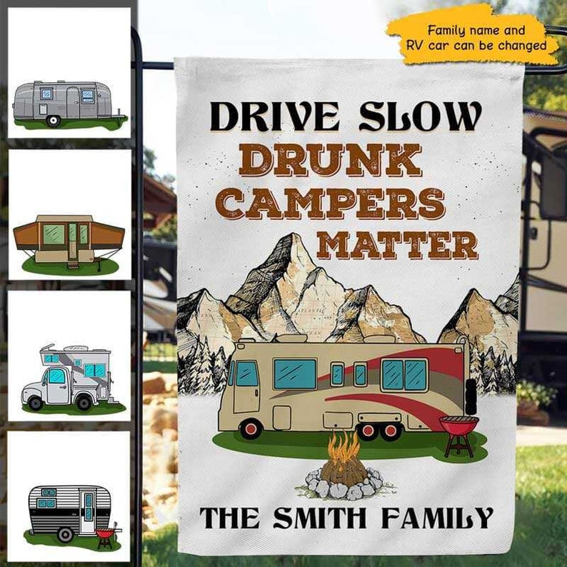 Gearhuman – Drunk Campers Matter Camping Personalized Garden Flag House