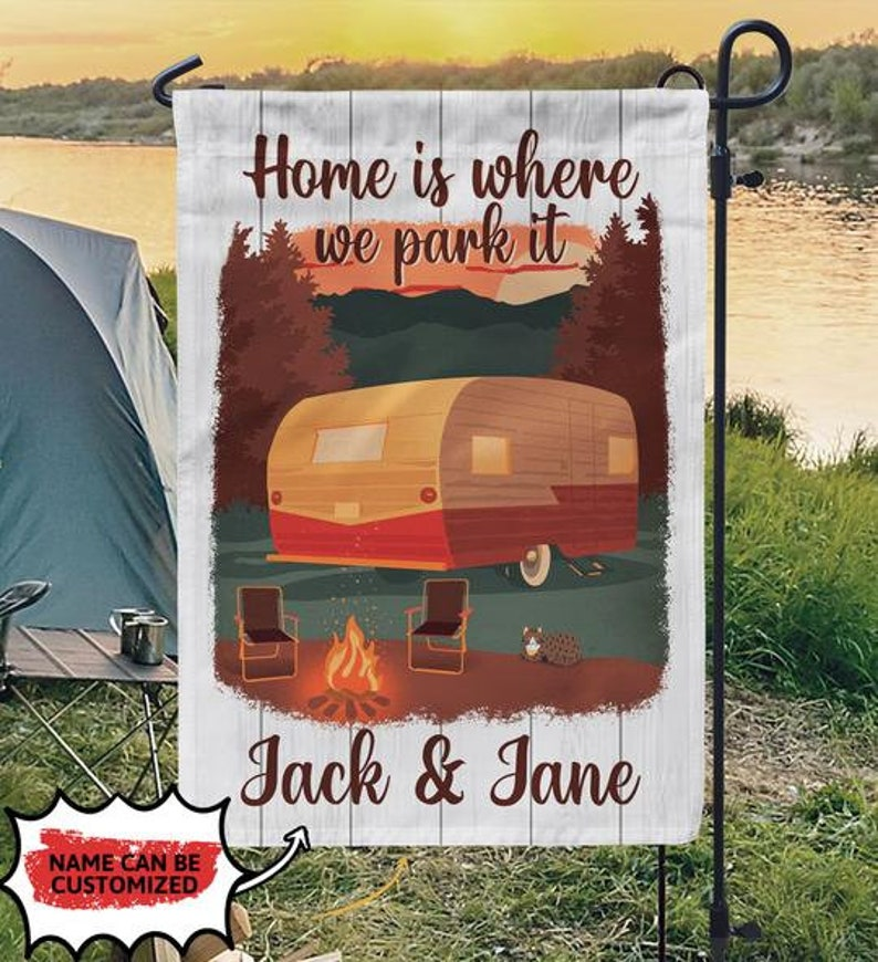 Gearhuman – Personalized Home Is Where We Park It House Flag Garden Flag