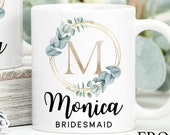Bridesmaid Gift Wedding, Bridesmaid Mug, Maid of Honour Gift, Mother of the Groom Gift, Mother of the Bride Gift, Bride to be mug,