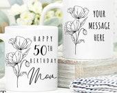 50th Birthday Gift for Women UK, Birthday Gift for Her, Personalised 50th Birthday Mug, Personalised Gift for Mom, Grandma, Sister, Wife