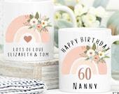 Personalised 60th Birthday Mug, Best Nana Ever mug, Best Grandma Mug, Nanny coffee cup, Grandmother gift, Nana Gift Idea, Birthday Gift