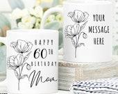 60th Birthday Gift for Women UK, Birthday Gift for Her, Personalised 60th Birthday Mug, Personalised Gift for Mom, Grandma, Sister, Wife