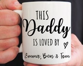Personalised Mug For Dad, This Daddy Is Loved By Mug, Daddy First Christmas Mug, Gift For Dad, New Dad, New Parent Gift, Fathers Day