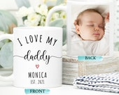 Daddy Photo Mug With I Love My Daddy Dedication, Perfect Gift For 1st Christmas or Brithday, Personalised Gift for Dad, First Fathers Day