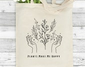 Plants Make Me Happy Tote Bag, Personalised Tote Bag, Celestial Tote, Gift for Her, Birthday Gift, Shopping Bag, Gardening Bag, Vegan Gift