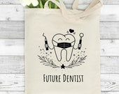 Future Dentist Tote Bag, Future Dentist Gift, New Dentist, Gifts for Dentist, Personalised Tote Bag, Gifts For Students,