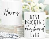 Mug for Him, Best Fucking Husband Ever, Personalised Funny Husband Mug, Gift for Husband, Birthday Gift, Custom Name Mug, Husband Coffee Mug
