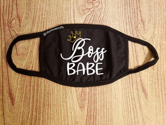 Face Mask  Boss Babe / Girl Boss