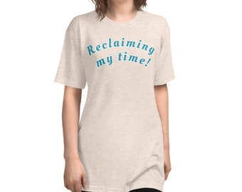 Reclaiming my time!