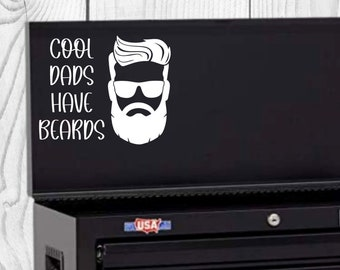 Cool Dads Have Beards Vinyl Decal, Father's Day Decal, Decal for car windows, bumper stickers, phone cases, laptops, tumblers, and more!