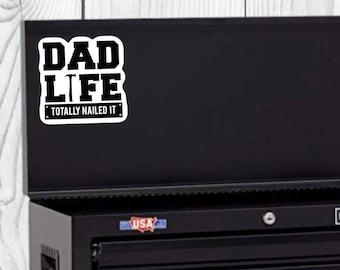 Dad Life Sticker, Father's Day Sticker, Vinyl Die Cut Sticker, Weatherproof Sticker, Perfect for laptops, tumblers, etc