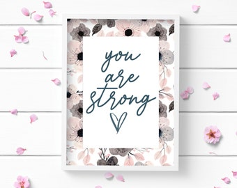 You are Strong Art Print, Positive and Inspiring Wall Art, Decor for Home or Office, Bedroom Art, Glamour and Fashion Print
