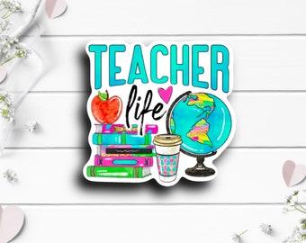 Teacher Stickers, Teacher Life Sticker, Vinyl Die Cut Sticker, Encouragement and Motivational Sticker