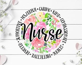 Nurse Stickers, Floral Round Nurse Sticker, Waterproof Vinyl Die Cut Sticker, Planner, Journal, Inspirational Stickers