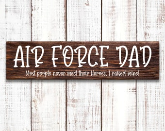 """Air Force Dad Sign, Father's Day Sign, 5.5""""x18"""" Wood Sign, Wood sign made with Stencil and White Paint, Wall or Door Decor"""