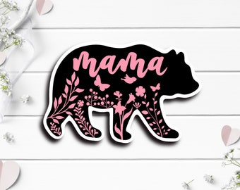 Mother's Day Sticker, Mama Bear, Vinyl Die Cut Sticker, Weatherproof Sticker, Perfect for laptops, tumblers, and planners