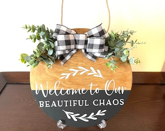 "Round Wood Sign, Beautiful Chaos Wood Sign, 12"" Wood Sign, Door Hanger, Permanent Vinyl Wood Sign, Wall or Door Decor"