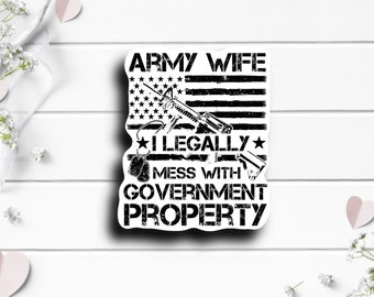 Patriotic Stickers, Army Wife Sticker, Vinyl Die Cut Sticker, Weatherproof Sticker, Patriotic Sticker, Military Sticker