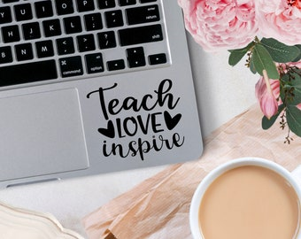 Vinyl Decal, Teach Love Inspire Decal, Teacher Appreciation Decal, Vinyl Decals for indoor or outdoor application, Different Sizing Options