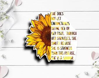 Endometriosis Sticker, Endometriosis Awareness, Silent Illness Awareness, Vinyl Die Cut Sticker, Encouragement and Motivational Sticker