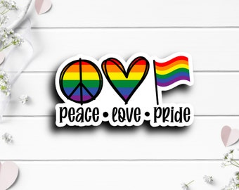 Pride Stickers, Peace Love Pride, Vinyl Die Cut Sticker, Weatherproof Sticker, Perfect for laptops, tumblers, and planners