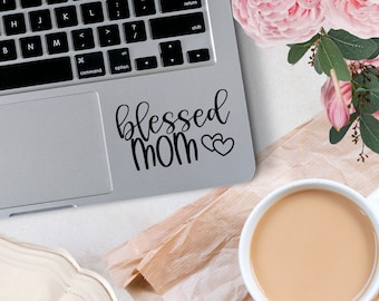 """Blessed Mom Vinyl Decal, Mother""""s Day Decal, Decal for car windows, bumper stickers, phone cases, laptops, tumblers, and more!"""
