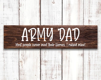 """Army Dad Sign, Father's Day Sign, 5.5""""x18"""" Wood Sign, Wood sign made with Stencil and White Paint, Wall or Door Decor"""
