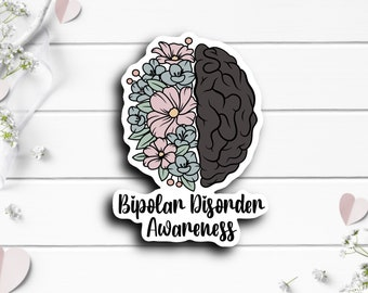 Bipolar Sticker, Bipolar Disorder Awareness Sticker, Vinyl Die Cut Sticker, Weatherproof Sticker, Perfect for laptops, tumblers