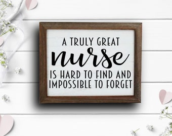 """Wood Signs, Great Nurse Hard to Find Sign, 8""""x10"""" Wood Sign, Wood sign made with stencil and paint, Wall or Door Decor"""