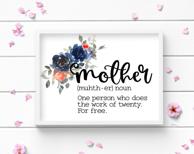 Featured listing image: Mother's Day Art Print, Mother Definition Art Print, Positive and Inspiring Wall Art, Decor for Home or Office, Bedroom Art