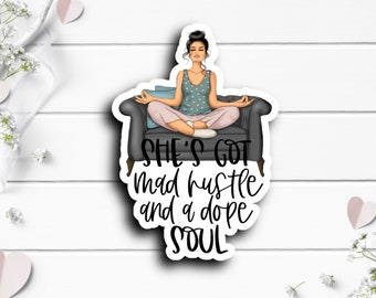 Mother's Day Sticker, Mad Hustle Dope Soul, Vinyl Die Cut Sticker, Weatherproof Sticker, Perfect for laptops, tumblers, and planners