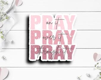 Faith Stickers, Pray Sticker, Faith Sticker, Waterproof Vinyl Die Cut Sticker, Perfect for Planner or Journal, Prayer Sticker