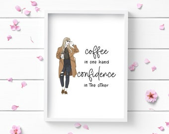 Art Prints, Coffee and Confidence Art Print, Positive and Inspiring Wall Art, Decor for Home or Office, Glamour and Fashion Print