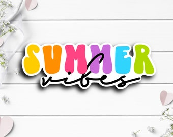 Summer Vibes Sticker, Vinyl Die Cut Sticker, Weatherproof Sticker