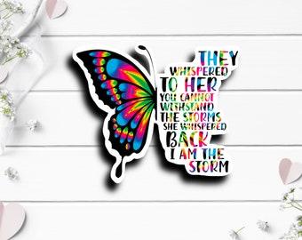 Mental Health Stickers, I am The Storm Sticker, Vinyl Die Cut Sticker, Encouragement and Motivational Sticker, Weather Resistant Sticker