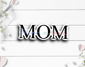 """Mom with Kid's Names Sticker, Mother""""s Day Sticker, Vinyl Die Cut Sticker, Weatherproof Sticker, Perfect for laptops, tumblers, etc"""