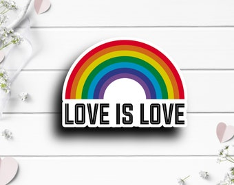 Pride Stickers, Love is Love, Vinyl Die Cut Sticker, Weatherproof Sticker, Perfect for laptops, tumblers, and planners