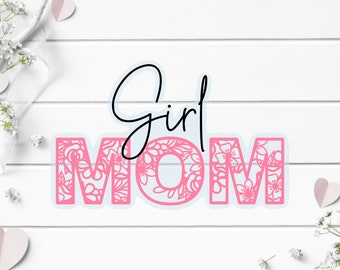 Clear Girl Mom Sticker, Vinyl Die Cut Clear Sticker, Weatherproof Sticker, Perfect for laptops, tumblers, and planners