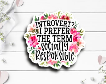 Introvert Sticker, Vinyl Die Cut Sticker, Weatherproof Sticker, Perfect for laptops, tumblers, and planners