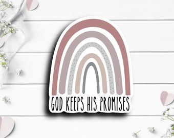 Faith Stickers, God Keeps His Promises Rainbow Sticker, Faith Sticker, Vinyl Die Cut Sticker, Weatherproof Sticker, Perfect for laptops