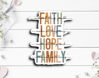 Faith Stickers, Faith Love Hope Family Sticker, Vinyl Die Cut Sticker, Weatherproof Sticker, Perfect for laptops, tumblers, and planners