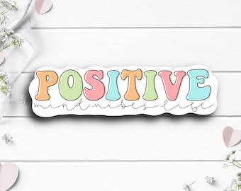 Mental Health Stickers, Positive Mind Vibes Life Sticker, Vinyl Die Cut Sticker, Weatherproof Sticker