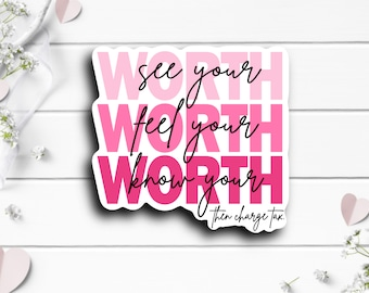 Mental Health Stickers, Know Your Worth, Vinyl Die Cut Sticker, Encouragement and Motivational Sticker
