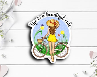 Life is a Beautiful Ride Sticker, Waterproof Vinyl Die Cut Sticker, Planner, Journal, Inspirational Stickers