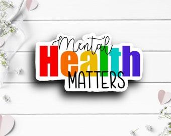 Mental Health Matters, Mental Health Sticker, Die Cut Sticker, Encouragement and Motivational Sticker