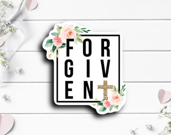 Faith Stickers, Forgiven Sticker, Faith Sticker, Vinyl Die Cut Sticker, Weatherproof Sticker, Perfect for laptops, tumblers, and planners