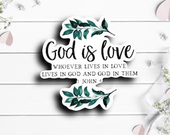 Faith Stickers, God Is Love Sticker, Faith Sticker, Vinyl Die Cut Sticker, Weatherproof Sticker