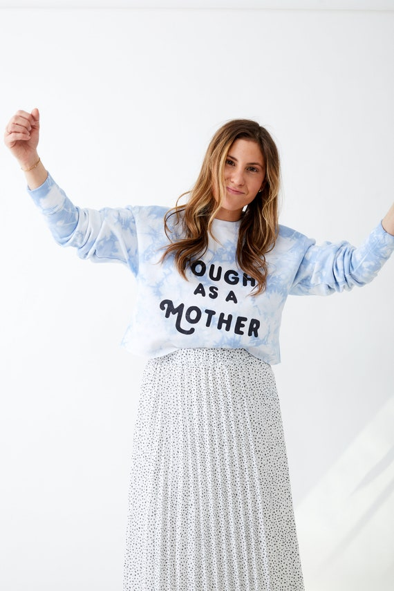 Tough as a Mother Cropped Sweatshirt
