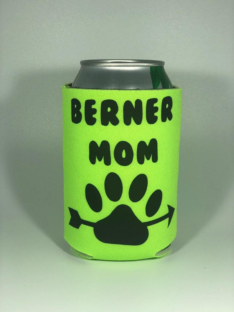 Berner Mom 12oz Foam Can Cooler; Bernese Mountain Dog mom; Dog mom