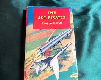 Vintage sci-Fi Novel, The Sky Pirates by Douglas V. Duff.